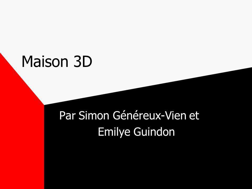 Maison 3D Par Simon Généreux-Vien et Emilye Guindon