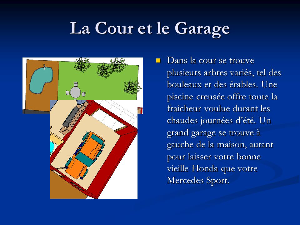 La Cour et le Garage Dans la cour se trouve plusieurs arbres variés, tel des bouleaux et des érables. Une piscine creusée offre toute la fraîcheur vou