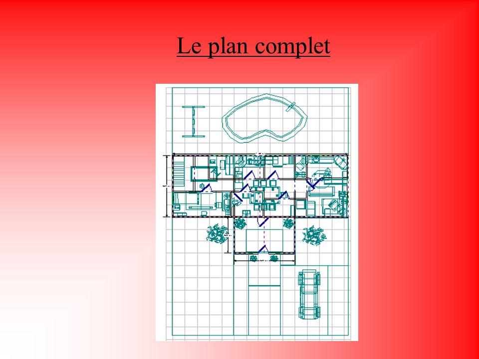 Le plan complet