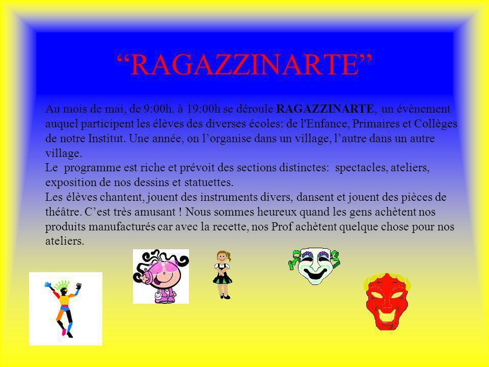 RAGAZZINARTE Au mois de mai, de 9:00h. à 19:00h se déroule RAGAZZINARTE, un évènement auquel participent les élèves des diverses écoles: de l'Enfance,