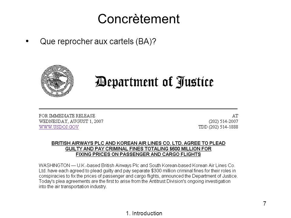 8 Que reprocher aux cartels (Roche) Concrètement 1. Introduction (http://www.usdoj.gov/atr/)