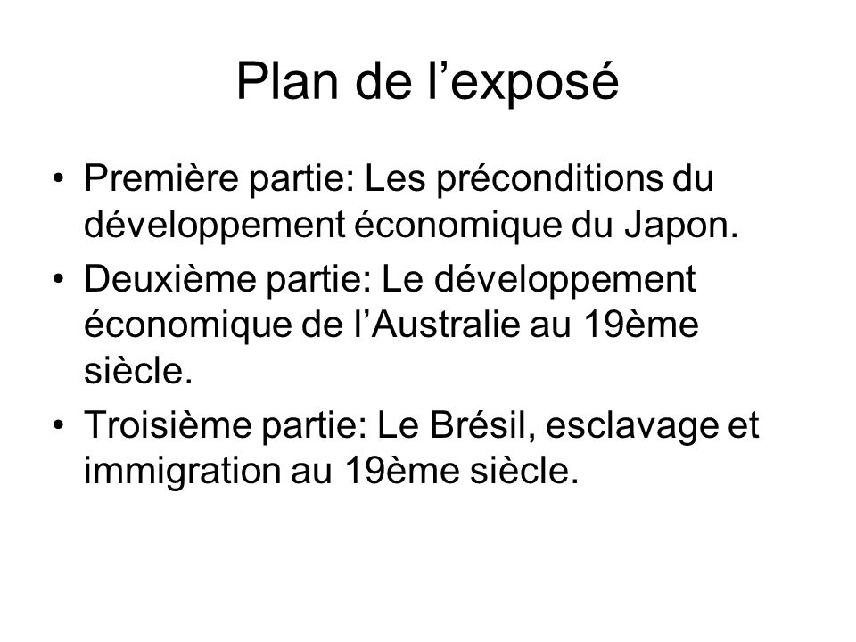 Plan de lexposé Première partie: Les préconditions du développement économique du Japon.
