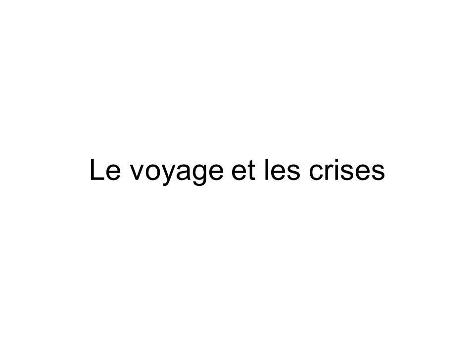 Le voyage et les crises