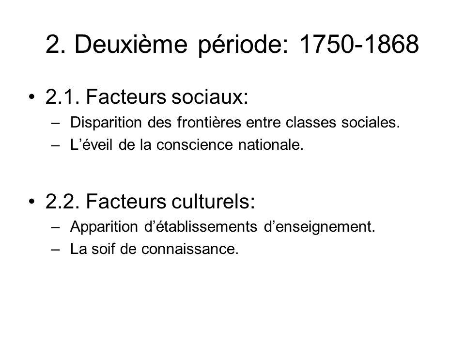 2. Deuxième période: 1750-1868 2.1.