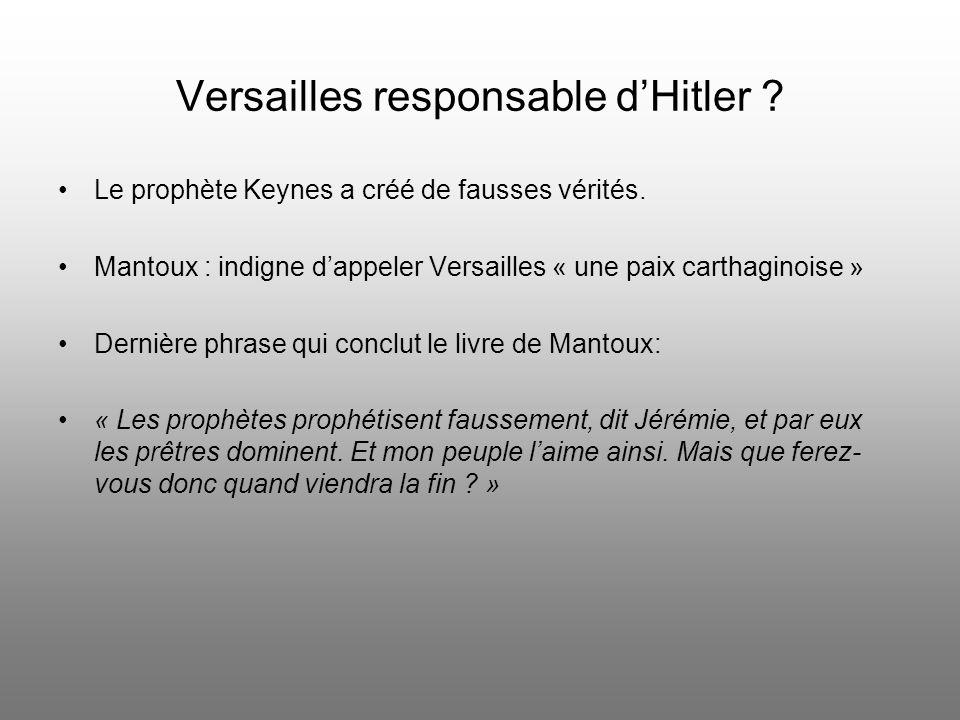 Versailles responsable dHitler ? Démonstration factuelle de Mantoux: 1. Plan Young, 1930: prévoit une réduction de la dette 3 mois plus tard le parti