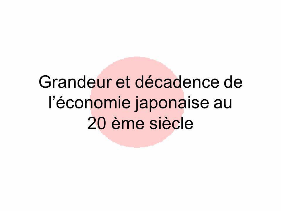 Grandeur et décadence de léconomie japonaise au 20 ème siècle