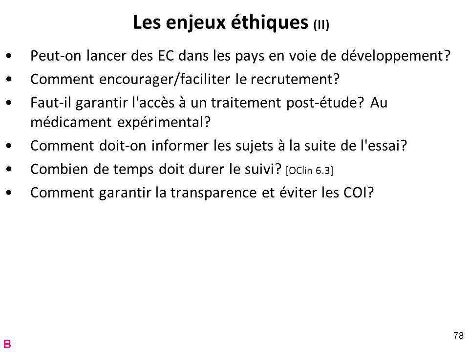 Les enjeux éthiques (II) Peut-on lancer des EC dans les pays en voie de développement.