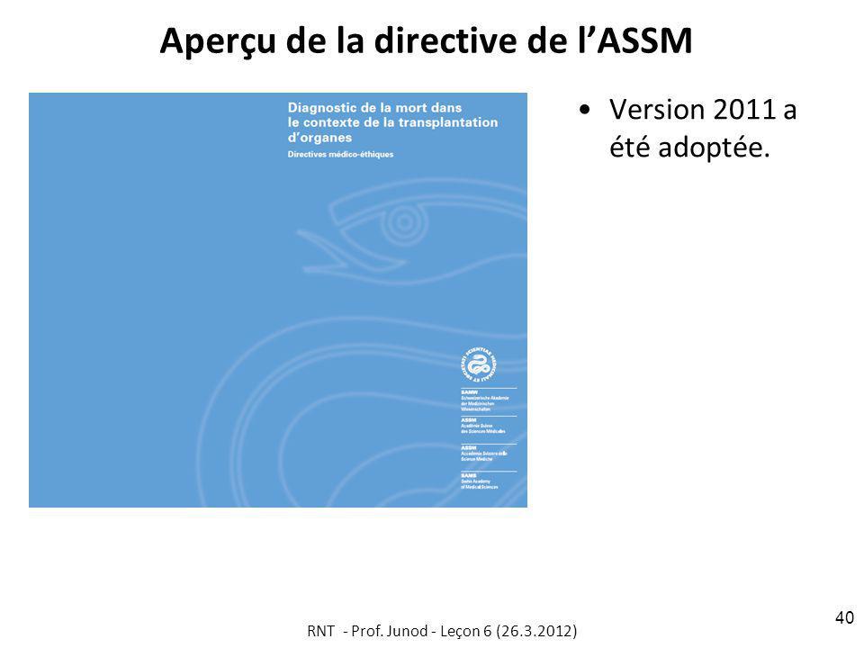 Aperçu de la directive de lASSM Version 2011 a été adoptée.
