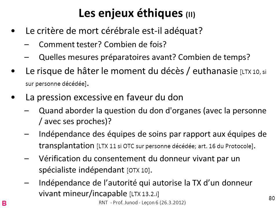 Les enjeux éthiques (II) Le critère de mort cérébrale est-il adéquat.