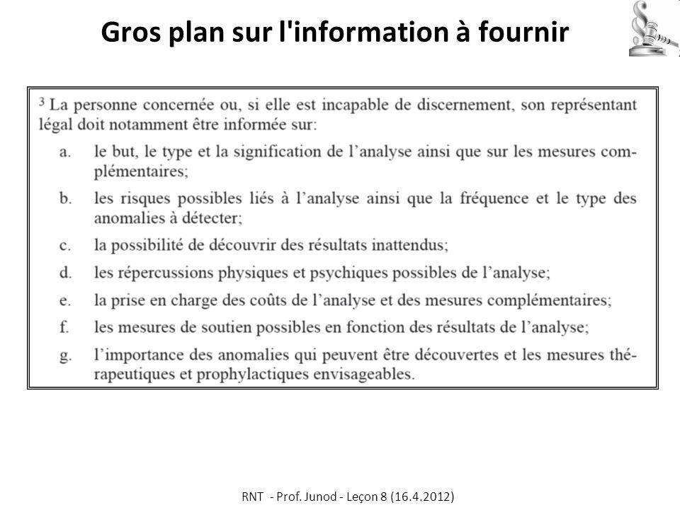 Gros plan sur l'information à fournir RNT - Prof. Junod - Leçon 8 (16.4.2012)