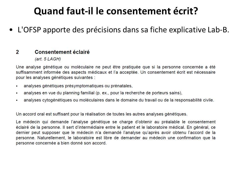 Quand faut-il le consentement écrit? L'OFSP apporte des précisions dans sa fiche explicative Lab-B.