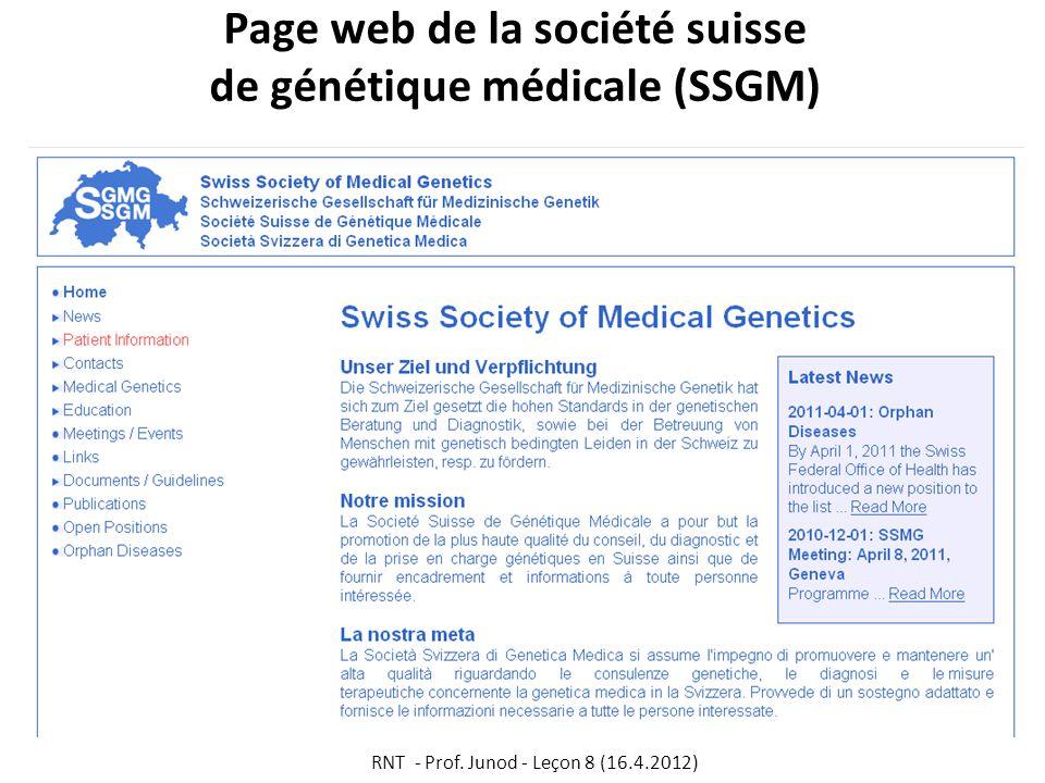 Page web de la société suisse de génétique médicale (SSGM) RNT - Prof. Junod - Leçon 8 (16.4.2012)