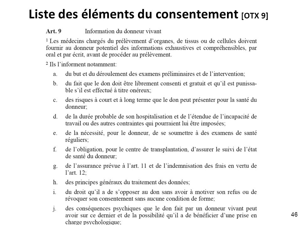 Liste des éléments du consentement [OTX 9] RNT - Prof. Junod - Leçon 6 (28.3.2011) 46