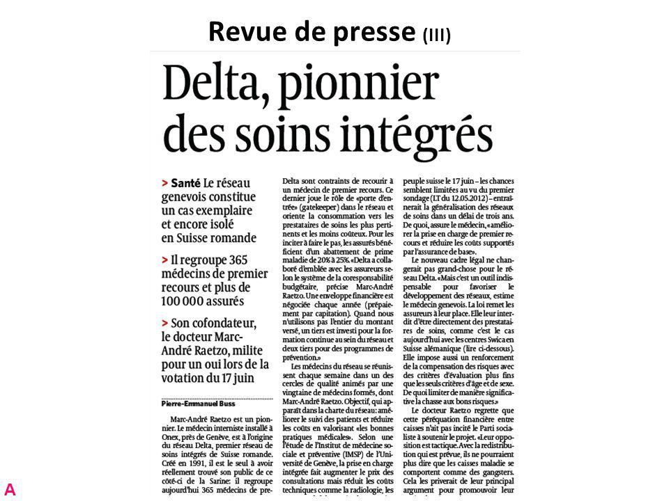 Revue de presse (IV) A