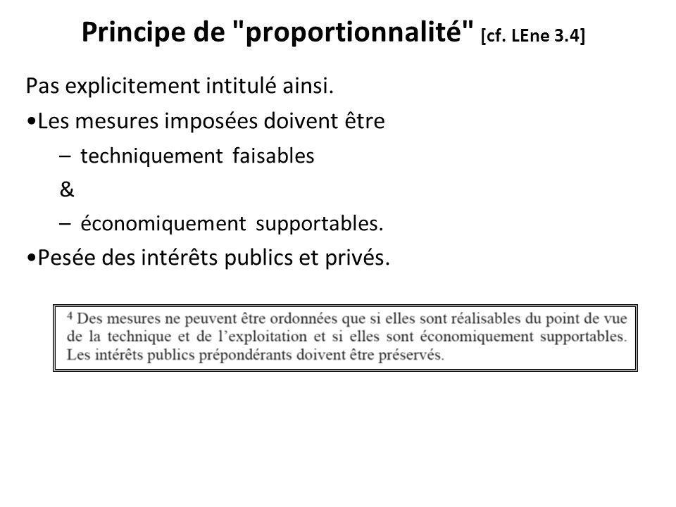 Principe de proportionnalité [cf. LEne 3.4] Pas explicitement intitulé ainsi.