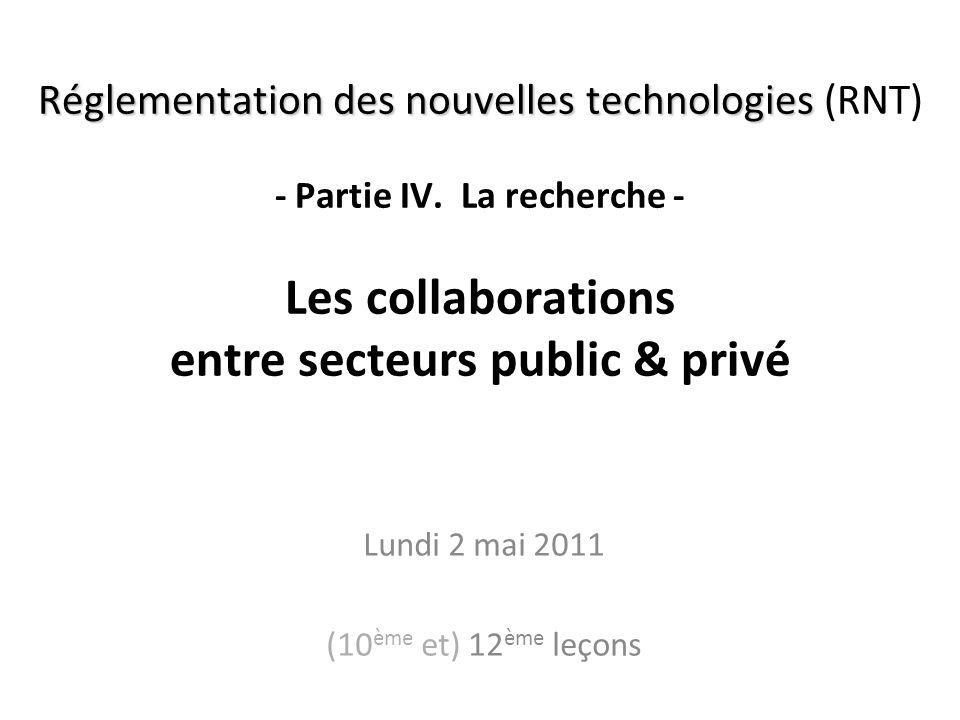 Réglementation des nouvelles technologies Réglementation des nouvelles technologies (RNT) - Partie IV.