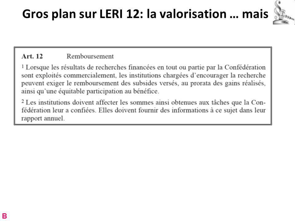 Gros plan sur LERI 12: la valorisation … mais B