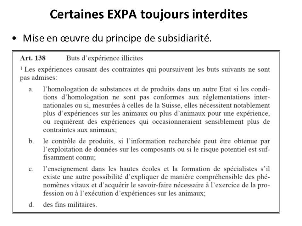 Certaines EXPA toujours interdites Mise en œuvre du principe de subsidiarité.