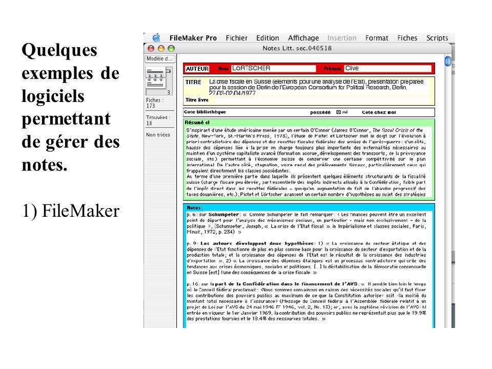 Quelques exemples de logiciels permettant de gérer des notes. 1) FileMaker