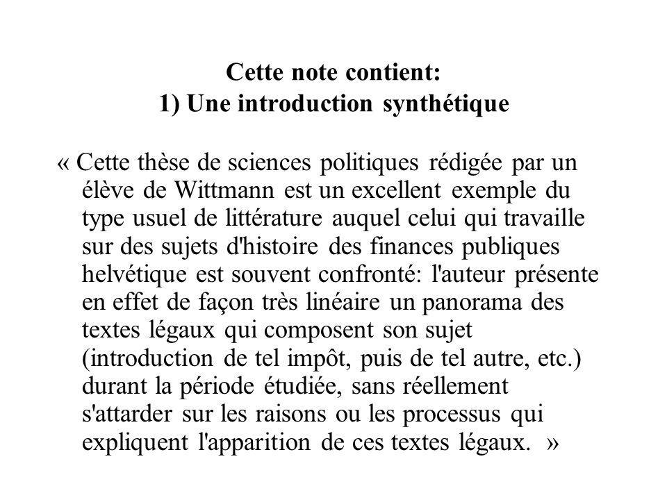 Cette note contient: 1) Une introduction synthétique « Cette thèse de sciences politiques rédigée par un élève de Wittmann est un excellent exemple du