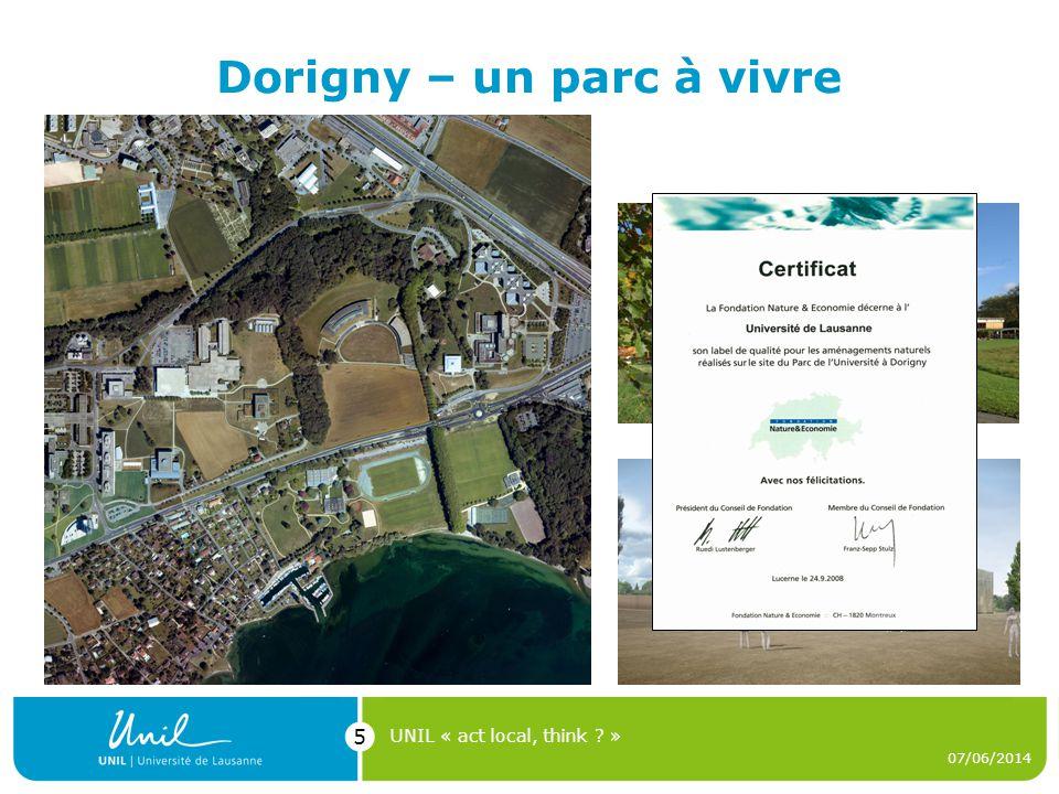 Dorigny – un parc à vivre 07/06/2014 UNIL « act local, think ? » 5