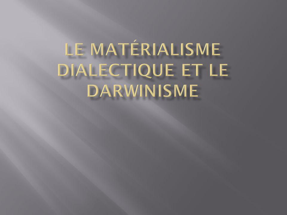 1.Le rôle du matérialisme dialectique: la phase authentique; Loren R.