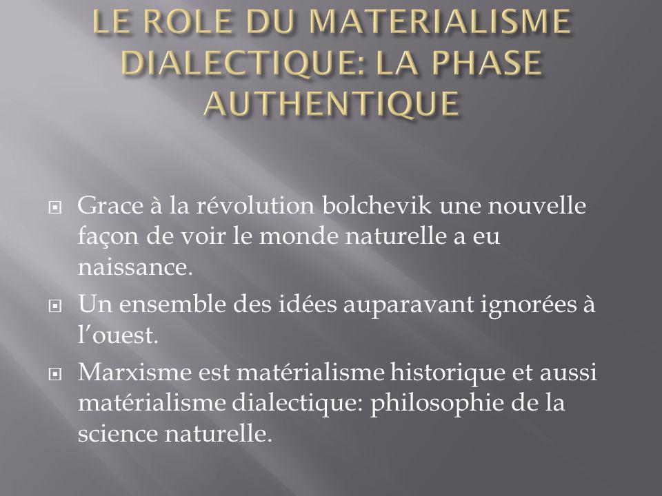 Grace à la révolution bolchevik une nouvelle façon de voir le monde naturelle a eu naissance.