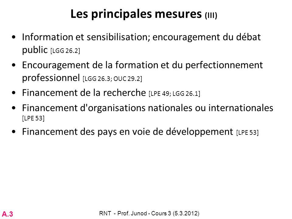 Les principales mesures (III) Information et sensibilisation; encouragement du débat public [LGG 26.2] Encouragement de la formation et du perfectionn