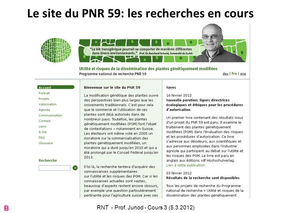 Le site du PNR 59: les recherches en cours B RNT - Prof. Junod - Cours 3 (5.3.2012)