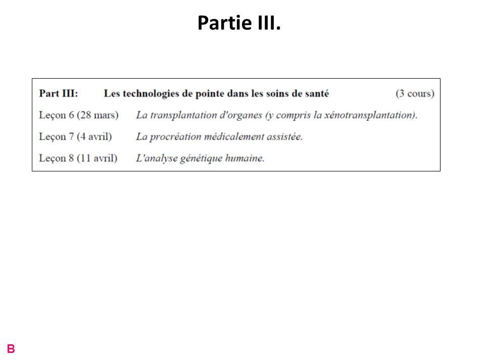 Partie III. B