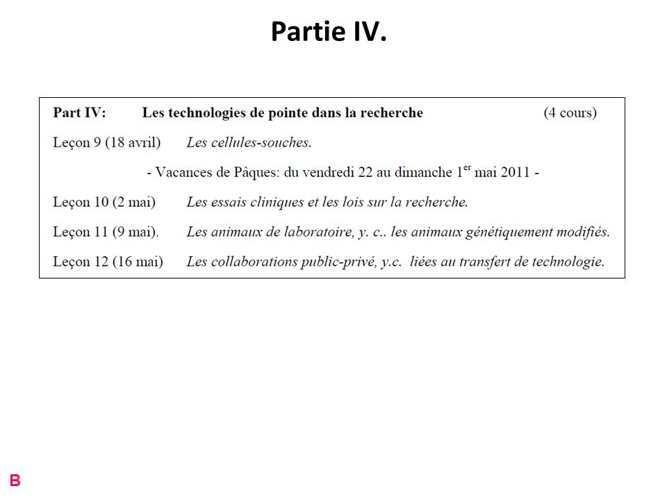 Partie IV. B