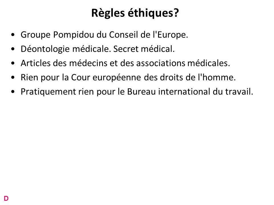 Règles éthiques. Groupe Pompidou du Conseil de l Europe.