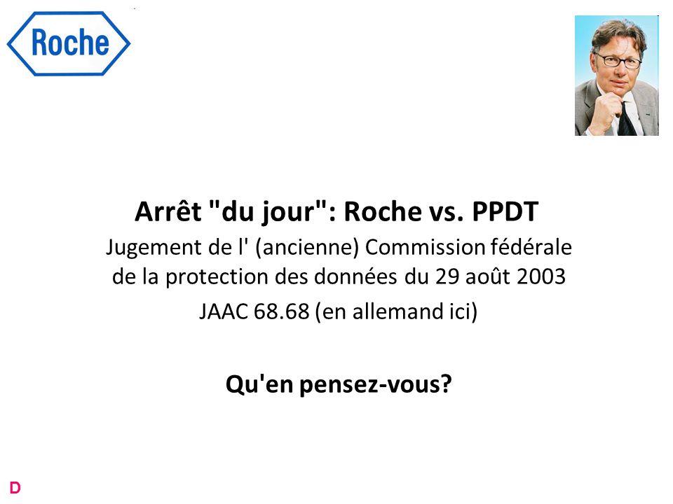 Arrêt du jour : Roche vs.