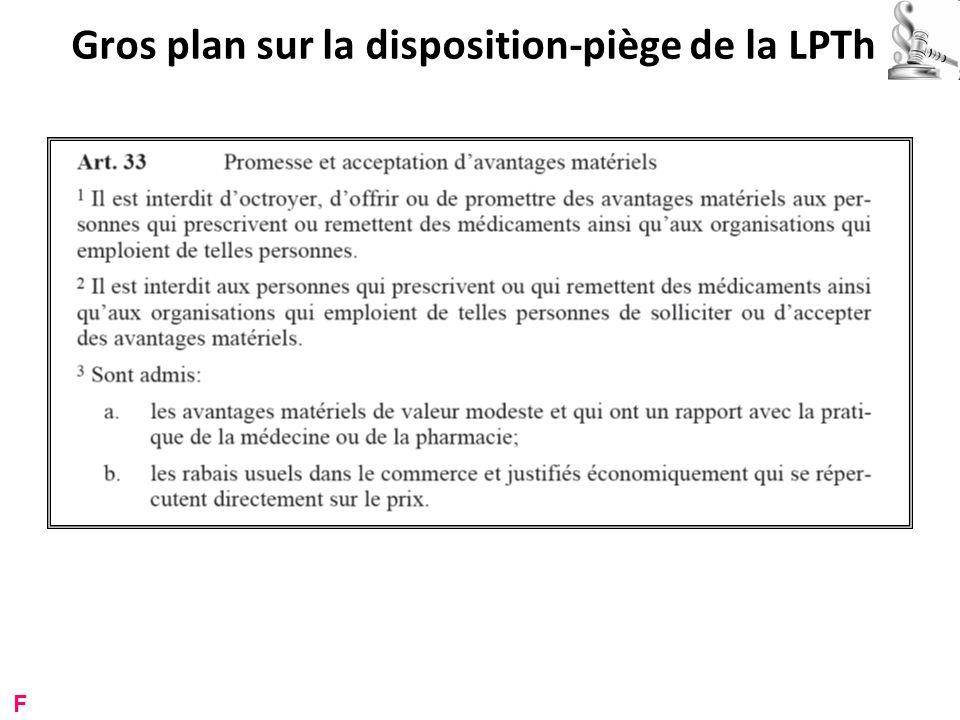 Gros plan sur la disposition-piège de la LPTh F