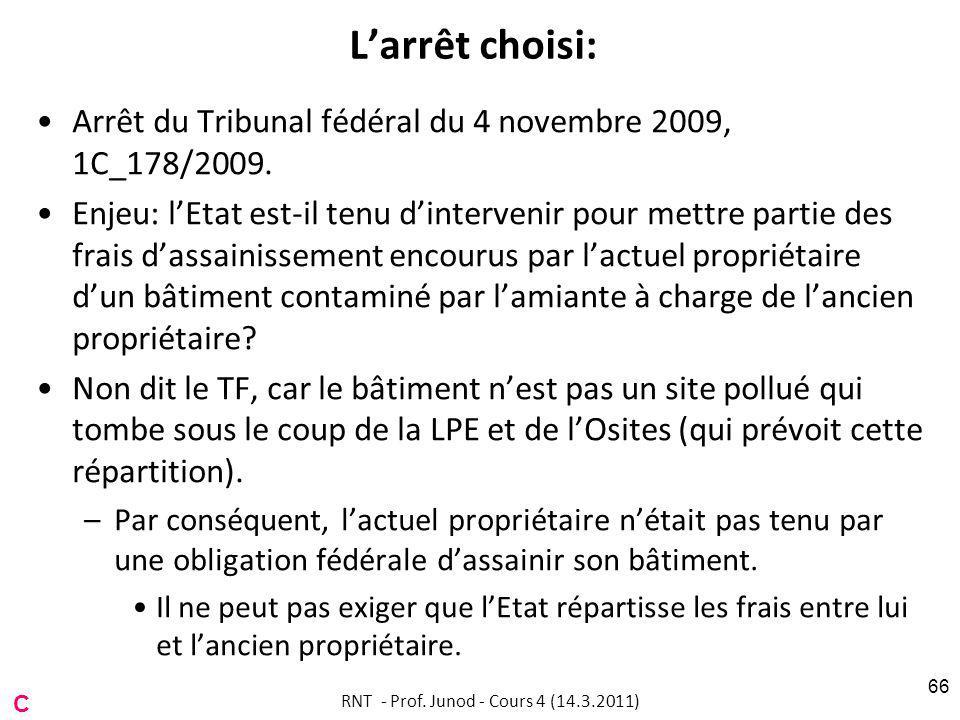 Larrêt choisi: Arrêt du Tribunal fédéral du 4 novembre 2009, 1C_178/2009.