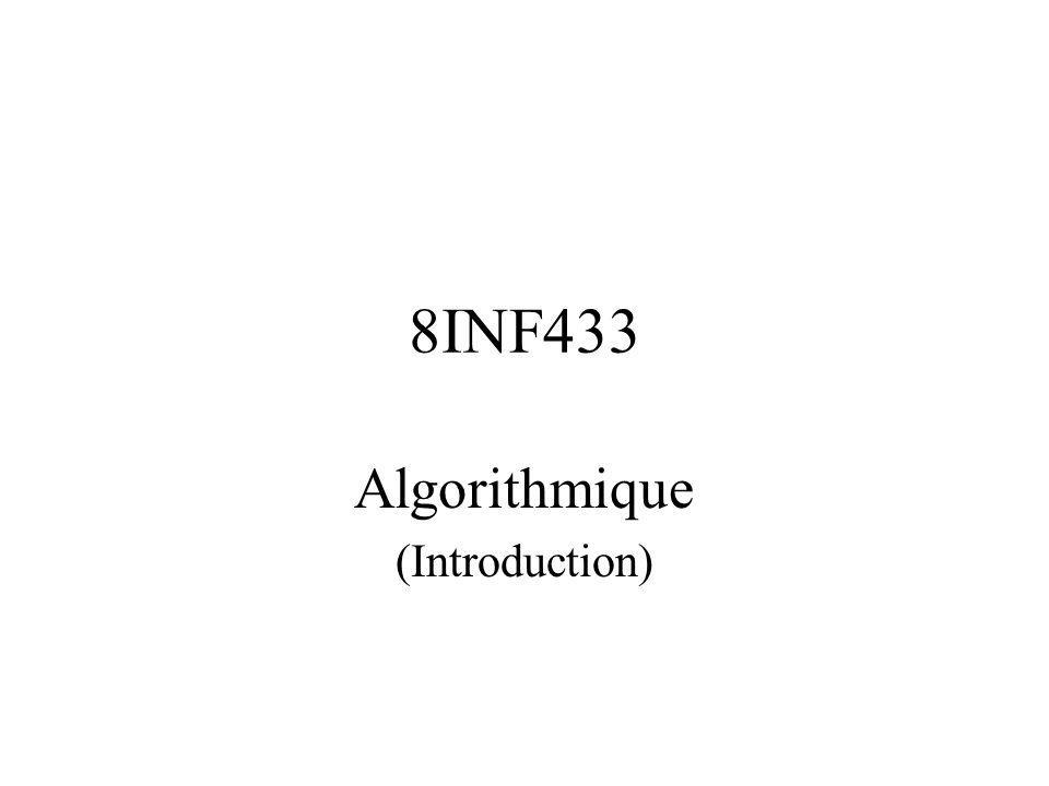 8INF433 Algorithmique (Introduction)
