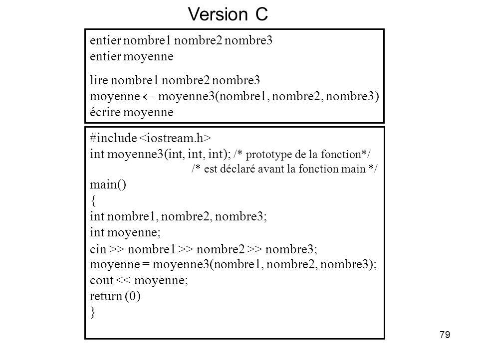 79 entier nombre1 nombre2 nombre3 entier moyenne lire nombre1 nombre2 nombre3 moyenne moyenne3(nombre1, nombre2, nombre3) écrire moyenne #include int