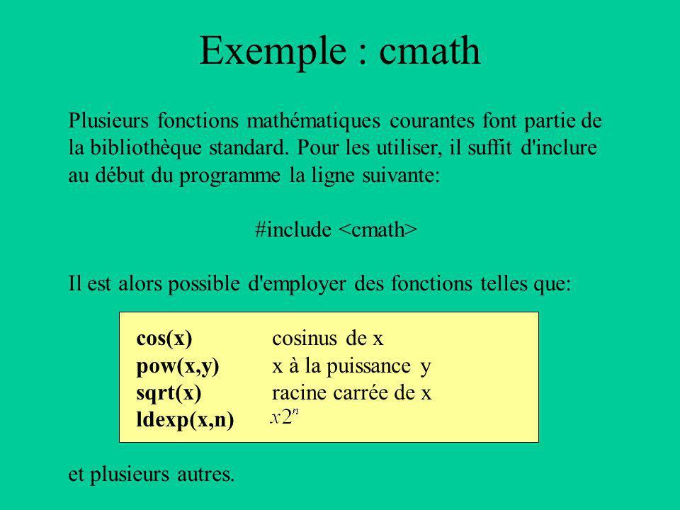 Plusieurs fonctions mathématiques courantes font partie de la bibliothèque standard.