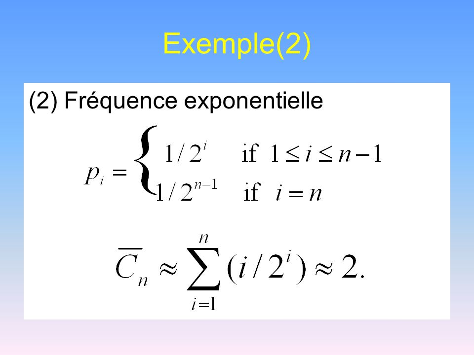 Exemple(2) (2) Fréquence exponentielle