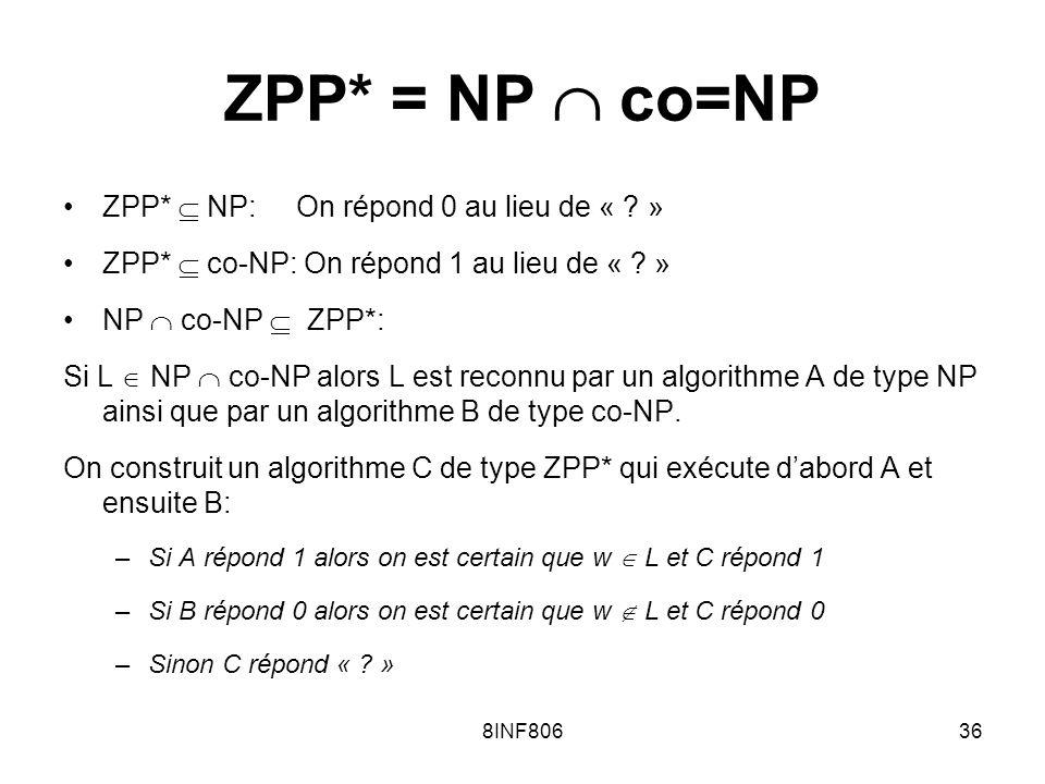 8INF80636 ZPP* = NP co=NP ZPP* NP: On répond 0 au lieu de « .