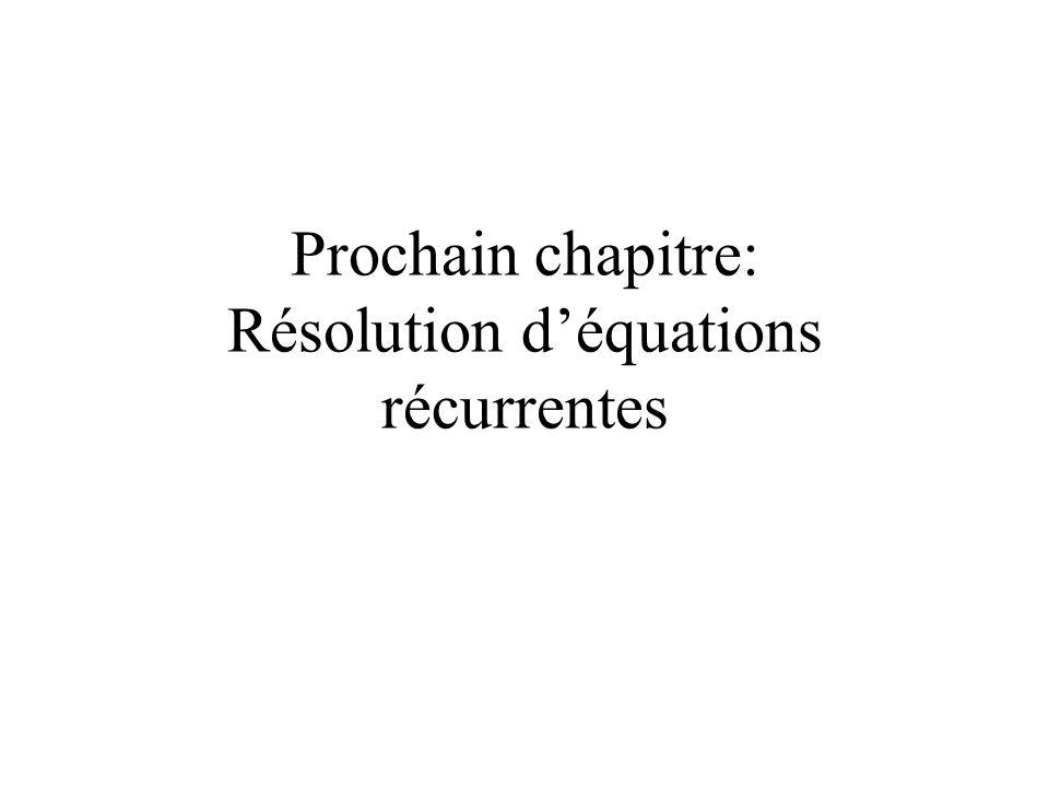 Prochain chapitre: Résolution déquations récurrentes