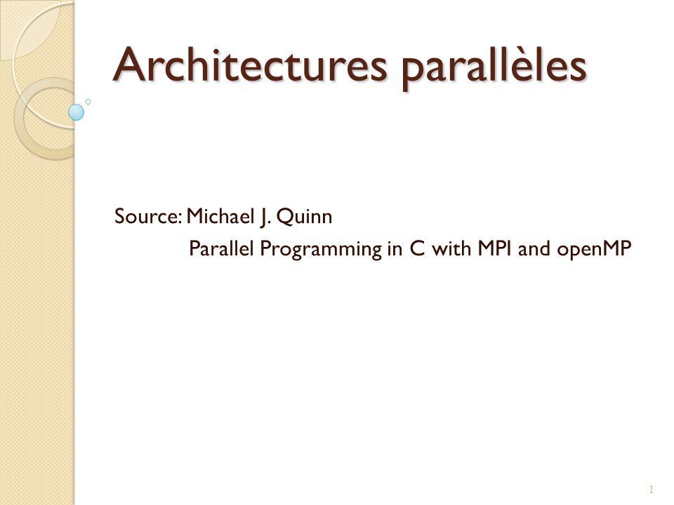 Multiprocesseurs Deux types de multiprocesseurs: Mémoire centralisées Mémoire distribuées 42