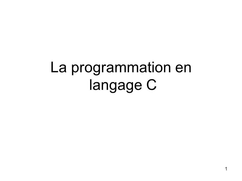 1 La programmation en langage C