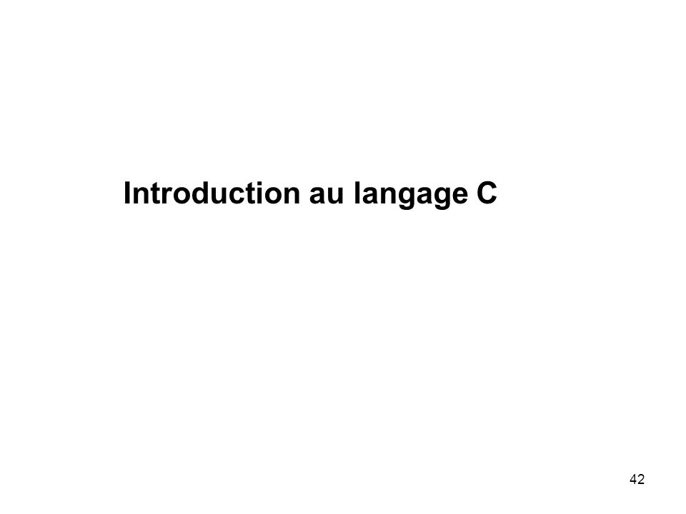 42 Introduction au langage C