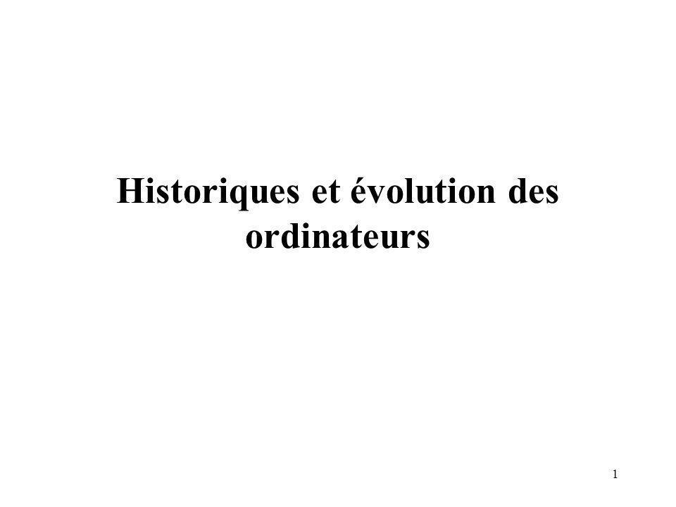 1 Historiques et évolution des ordinateurs