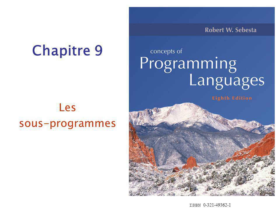 ISBN 0-321-49362-1 Chapitre 9 Les sous-programmes
