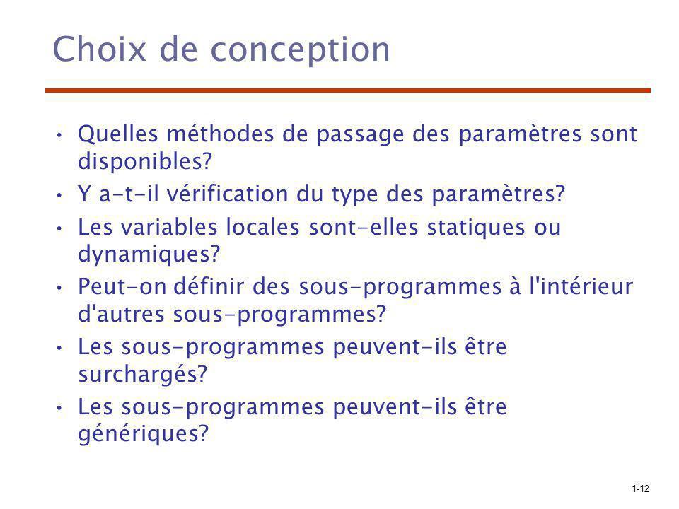 1-12 Choix de conception Quelles méthodes de passage des paramètres sont disponibles.