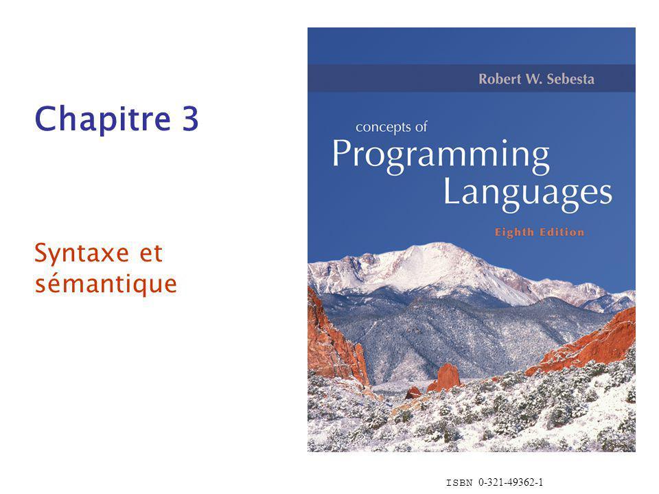 ISBN 0-321-49362-1 Chapitre 3 Syntaxe et sémantique