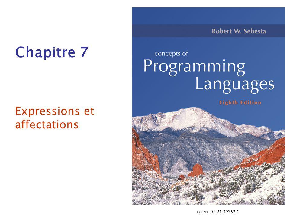 ISBN 0-321-49362-1 Chapitre 7 Expressions et affectations