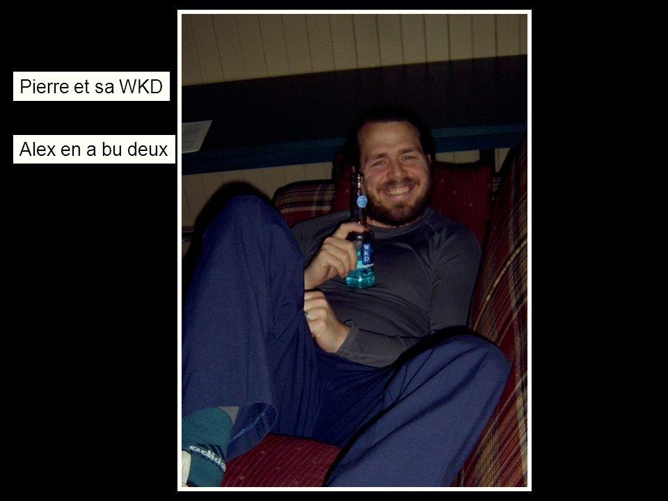 Pierre et sa WKD Alex en a bu deux